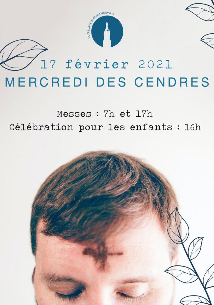 17 février 2021, mercredi des cendres. Messes : 7h et 17h Célébration pour les enfants : 16h